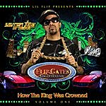 Lil' Flip How The King Was Crowned Vol. 1