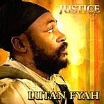 Lutan Fyah Justice