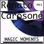 Renato Carosone Magic Moments