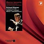 Mariss Jansons Richard Wagner: Orchestral Music From Tannhäuser: Lohengrin: Walküre: Götterdämmerung