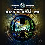 Manifest Raw & Real EP