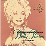 Dolly Parton I Will Always Love You - The Essential Dolly Parton One