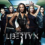 Liberty X Thinking It Over