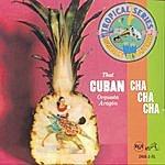 Orquesta Aragón That Cuban Cha Cha