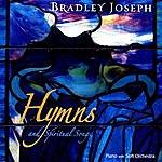 Bradley Joseph Hymns And Spiritual Songs