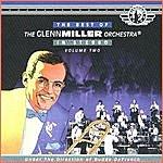 The Glenn Miller Orchestra The Best Of The Glenn Miller Orchestra (Vol 2)