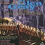 Glen Gray & The Casa Loma Orchestra Essence Of Swing
