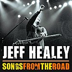 Jeff Healey Songs From The Road