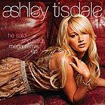 Ashley Tisdale He Said She Said Megaremix EP