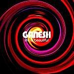 Ganesh Life Is Beautiful