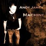 Andy James Machine