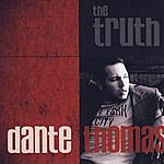 Dante Thomas The Truth