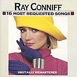 Ray Conniff 16 Most Requested Songs