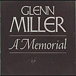Glenn Miller & His Orchestra Glenn Miller--A Memorial (1944-1969)