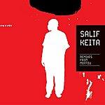 Salif Keita Remix)es From Moffou