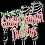 Gladys Knight & The Pips The Sound Of Gladys Knight & The Pips