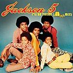 Jackson 5 I'll Be There (International M50 Mix)