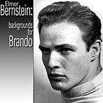 Elmer Bernstein Bernstein: Backgrounds For Brando