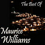 Maurice Williams The Best Of Maurice Williams