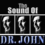 Dr. John The Sound Of Dr. John