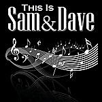 Sam & Dave This Is Sam And Dave