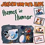 Jürgen Von Der Lippe Humor Ist Humor