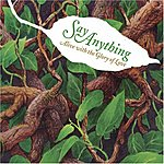 Say Anything Alive With The Glory Of Love (Single)