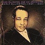 Duke Ellington & His Famous Orchestra Early Ellington 1927-1934