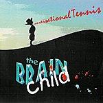 Brain Child Conversational Tennis