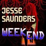 Jesse Saunders Weekend
