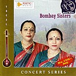 Bombay Sisters Bombay Sisters (Vocal)