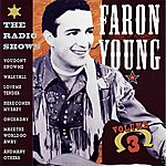 Faron Young The Radio Shows, Vol. 3