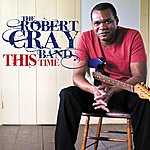 The Robert Cray Band This Time