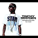 Tinchy Stryder Never Leave You (4-Track Maxi-Single)