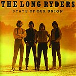 The Long Ryders State Of Our Union