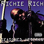 Richie Rich Seasoned Veteran