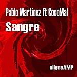 Pablo Martinez Sangre (2-Track Single)