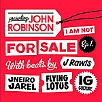 John Robinson I Am Not For Sale EP 1