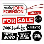 John Robinson I Am Not For Sale EP 2