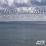Andy Jay Powell Children Of Paradise 2k9 (10-Track Maxi-Single)
