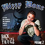 Bizzy Bone Back With The Thugz Part II