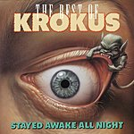 Krokus Stayed Awake All Night