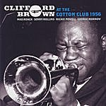 Clifford Brown At The Cotton Club 1956