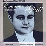"""Beniamino Gigli Las Voces Del Siglo XX Vol.2 - """"solo Canzonetas"""""""