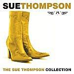 Sue Thompson The Sue Thompson Collection