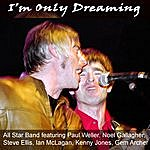 Noel Gallagher I'm Only Dreaming