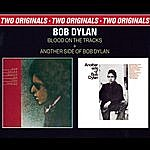 Bob Dylan Blood On The Tracks / Another Side Of Bob Dylan