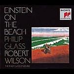 Philip Glass Ensemble Glass: Einstein On The Beach