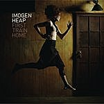 Imogen Heap First Train Home (Single)
