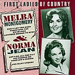 Melba Montgomery Melba Montgomery & Norma Jean: First Ladies Of Country